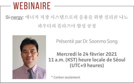 Webinaire présenté par Dr. Soonmo Song