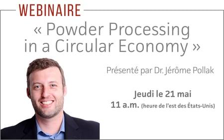 Powder Processing in a Circular Economy