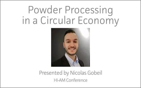 HI -AM Conference | Powder Processing in a Circular Economy